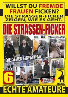 Die Strassen Ficker #6