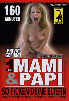 Mami und Papi Privat Teil 1 – So Ficken Deine Elter